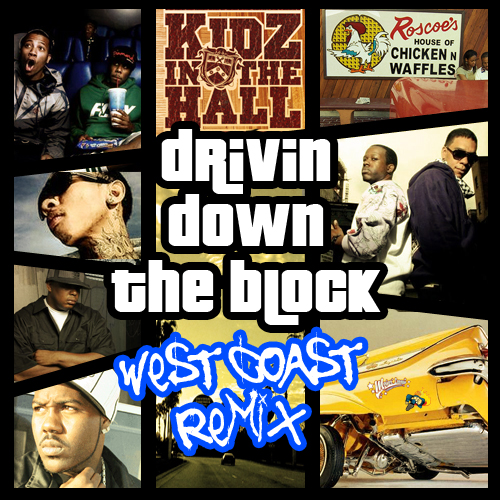 KIDZ IN THE HALL - DRIVIN' DOWN THE BLOCK LYRICS