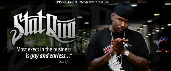 Episode #77 featuring Stat Quo